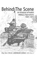 Behind the Scene: An Analysis of India's Military Operations 1947-1971