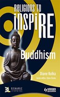 Religions to Inspire for Ks3: Buddhism Pupil's Book