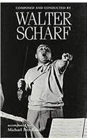 Composed and Conducted by Walter Scharf Accompanied by Michael Freedland