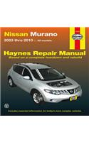 Nissan Murano Automotive Repair Manual: Models Covered: All Nissan Murano Models - 2003 Through 2010
