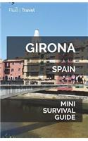 Girona Mini Survival Guide