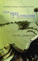 Four Miles to Freedom Book