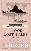 The Book of Lost Tales Part 1