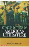 Concise Outline Of American Literature (3 Vol. Set)
