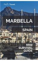 Marbella Mini Survival Guide
