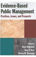 Evidence-Based Public Management: Practices, Issues and Prospects: Practices, Issues and Prospects