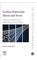 Carbon Nanotube Fibres and Yarns for Smart Textiles: Production, Properties and Applications in Smart Textiles