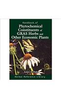HANDBOOK OF PHYTOCHEMICAL CONSTITUENTS OF GRAS HERBS AND OTHER ECONOMIC PLANTS
