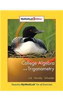 College Algebra and Trigonometry: Mymathlab Edition
