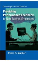 Manager's Pocket Guide to Providing Performance Feedback to Non-Exempt Employees
