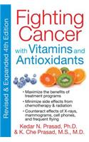 Fighting Cancer with Vitamins Minerals and Antioxidants