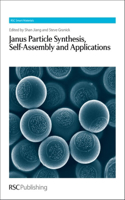 Janus Particle Synthesis, Self-Assembly and Applications