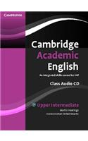 Cambridge Academic English B2 Upper Intermediate Class Audio CD: An Integrated Skills Course for Eap