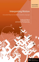 Interpreting Motion: Grounded Representations for Spatial Language