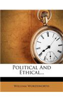 Political and Ethical...