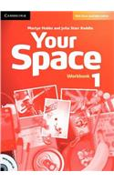 Your Space Level 1 Workbook with Audio CD