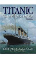 Titanic Triumph and Tragedy