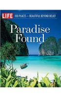 Paradise Found: 100 Places, Beautiful Beyond Belief