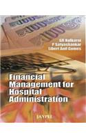 Financial Management for Hospital Administration