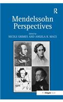 Mendelssohn Perspectives. Edited by Nicole Grimes and Angela Mace