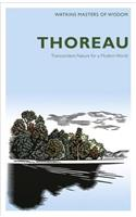 Thoreau: Transcendent Nature for a Modern World
