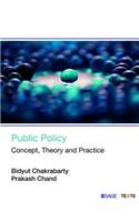 Public Policy: Concept, Theory and Practice