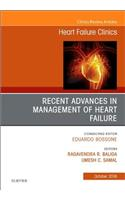 Recent Advances in Management of Heart Failure, an Issue of Heart Failure Clinics