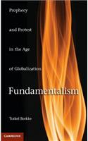 Fundamentalism: Prophecy and Protest in an Age of Globalization