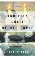 And They Shall Be My People: An American Rabbi and His Congregation