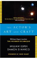 The The Actor's Art and Craft Actor's Art and Craft: William Esper Teaches the Meisner Technique