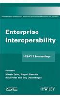 Enterprise Interoperability: I-Esa'12 Proceedings
