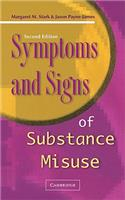 Symptoms and Signs of Substance Misuse