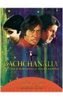 Bachchanalia : The films & memorabilia of amitabh bachchan