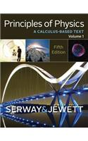 Principles of Physics: A Calculus-Based Text, Volume 1