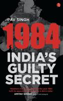 1984 INDIAS GUILTY SECRET