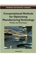 Computational Methods for Optimizing Manufacturing Technology: Models and Techniques