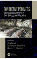 Conductive Polymers: Electrical Interactions in Cell Biology and Medicine