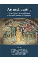 Art and Identity: Visual Culture, Politics and Religion in the Middle Ages and the Renaissance