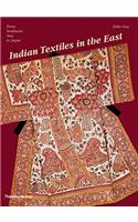 Indian Textiles in the East: From Southeast Asia to Japan