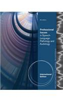 Professional Issues in Speech-Language Pathology and Audiology, International Edition