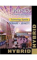 Physics for Scientists and Engineers with Modern, Revised Hybrid (with Enhanced Webassign Printed Access Card for Physics, Multi-Term Courses)