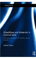 Mixed-Race and Modernity in Colonial India