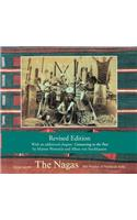 The Nagas: Hill Peoples of Northeast India: Society, Culture and the Colonial Encounter