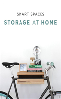 Smart Spaces: Storage Solutions at Home