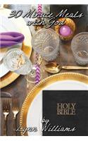 30 Minute Meals with God: The Royal Candlelight
