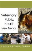 Veterinary Public Health New Trends