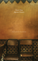 The Algerian Memoirs: Days of Hope and Combat