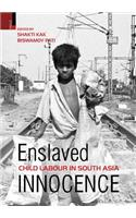 Enslaved Innocence: Child Labour in South Asia