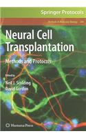 Neural Cell Transplantation: Methods and Protocols