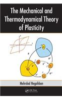 Mechanical and Thermodynamical Theory of Plasticity